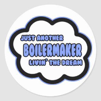 Boilermaker Livin The Dream Round Stickers