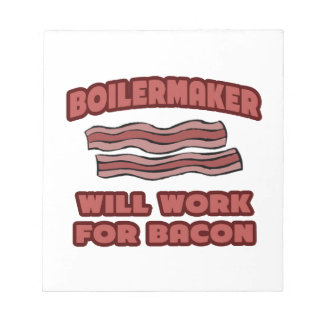 Boilermaker Will Work For Bacon Scratch Pad
