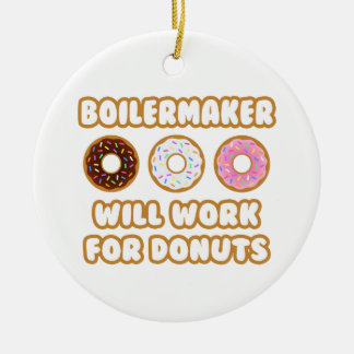 Boilermaker Will Work For Donuts Ornament