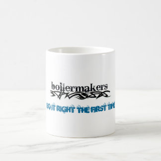 Boilermakers do it right the FIRST time Coffee Mug