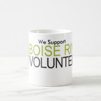 """Boise River Volunteers """"We Support""""  mug"""