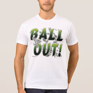 Bola hacia fuera camisetas