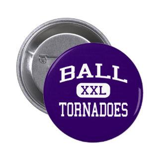 Bola - tornados - High School secundaria - Galvest Pin Redondo De 2 Pulgadas