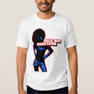 Bold and Beautifro Tee Shirt