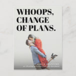 Bold and Cheeky Typographic Wedding Date Change Announcement Postcard