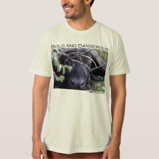 Bold and Dangerous - buffalo T-Shirt