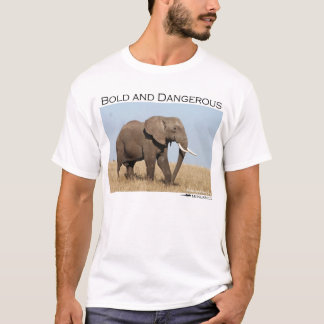 Bold and dangerous elephant T-Shirt