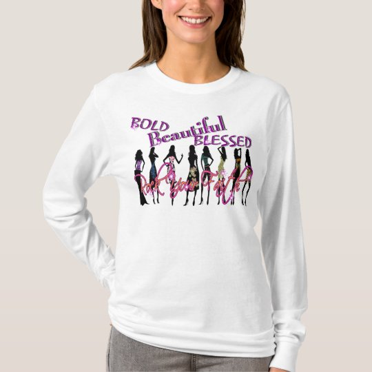 Bold, Beautiful, & Blessed T-Shirt