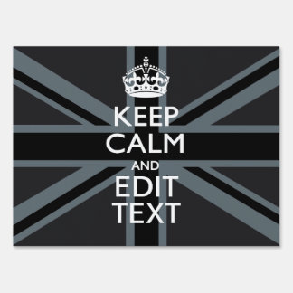 Bold Black Black  Keep Calm Your Text Union Jack Lawn Sign