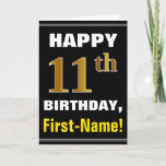[ Thumbnail: Bold, Black, Faux Gold 11th Birthday W/ Name Card ]