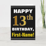[ Thumbnail: Bold, Black, Faux Gold 13th Birthday W/ Name Card ]