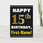 [ Thumbnail: Bold, Black, Faux Gold 15th Birthday W/ Name Card ]