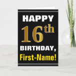 [ Thumbnail: Bold, Black, Faux Gold 16th Birthday W/ Name Card ]