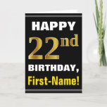 [ Thumbnail: Bold, Black, Faux Gold 22nd Birthday W/ Name Card ]