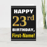 [ Thumbnail: Bold, Black, Faux Gold 23rd Birthday W/ Name Card ]