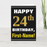 [ Thumbnail: Bold, Black, Faux Gold 24th Birthday W/ Name Card ]