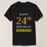 [ Thumbnail: Bold, Black, Faux Gold 24th Birthday W/ Name Shirt ]