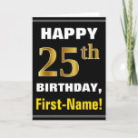 [ Thumbnail: Bold, Black, Faux Gold 25th Birthday W/ Name Card ]