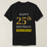 [ Thumbnail: Bold, Black, Faux Gold 25th Birthday W/ Name Shirt ]