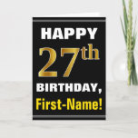 [ Thumbnail: Bold, Black, Faux Gold 27th Birthday W/ Name Card ]