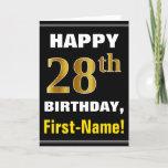 [ Thumbnail: Bold, Black, Faux Gold 28th Birthday W/ Name Card ]