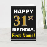 [ Thumbnail: Bold, Black, Faux Gold 31st Birthday W/ Name Card ]