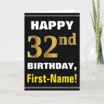 [ Thumbnail: Bold, Black, Faux Gold 32nd Birthday W/ Name Card ]