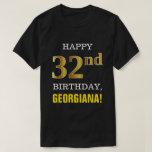[ Thumbnail: Bold, Black, Faux Gold 32nd Birthday W/ Name Shirt ]