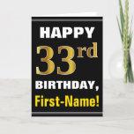 [ Thumbnail: Bold, Black, Faux Gold 33rd Birthday W/ Name Card ]