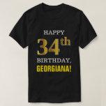 [ Thumbnail: Bold, Black, Faux Gold 34th Birthday W/ Name Shirt ]