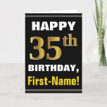 [ Thumbnail: Bold, Black, Faux Gold 35th Birthday W/ Name Card ]