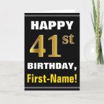 [ Thumbnail: Bold, Black, Faux Gold 41st Birthday W/ Name Card ]