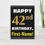 [ Thumbnail: Bold, Black, Faux Gold 42nd Birthday W/ Name Card ]