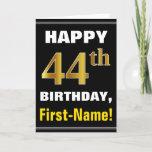 [ Thumbnail: Bold, Black, Faux Gold 44th Birthday W/ Name Card ]