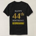 [ Thumbnail: Bold, Black, Faux Gold 44th Birthday W/ Name Shirt ]