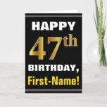 [ Thumbnail: Bold, Black, Faux Gold 47th Birthday W/ Name Card ]