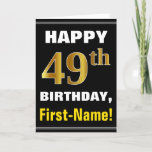 [ Thumbnail: Bold, Black, Faux Gold 49th Birthday W/ Name Card ]