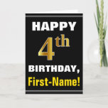[ Thumbnail: Bold, Black, Faux Gold 4th Birthday W/ Name Card ]