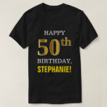 [ Thumbnail: Bold, Black, Faux Gold 50th Birthday W/ Name Shirt ]