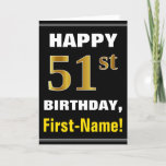 [ Thumbnail: Bold, Black, Faux Gold 51st Birthday W/ Name Card ]