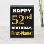 [ Thumbnail: Bold, Black, Faux Gold 52nd Birthday W/ Name Card ]