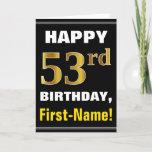 [ Thumbnail: Bold, Black, Faux Gold 53rd Birthday W/ Name Card ]
