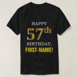 [ Thumbnail: Bold, Black, Faux Gold 57th Birthday W/ Name Shirt ]