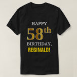 [ Thumbnail: Bold, Black, Faux Gold 58th Birthday W/ Name Shirt ]
