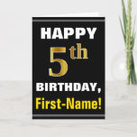 [ Thumbnail: Bold, Black, Faux Gold 5th Birthday W/ Name Card ]