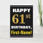 [ Thumbnail: Bold, Black, Faux Gold 61st Birthday W/ Name Card ]