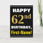 [ Thumbnail: Bold, Black, Faux Gold 62nd Birthday W/ Name Card ]