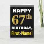 [ Thumbnail: Bold, Black, Faux Gold 67th Birthday W/ Name Card ]