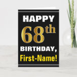 [ Thumbnail: Bold, Black, Faux Gold 68th Birthday W/ Name Card ]