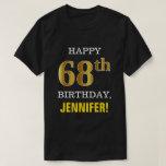 [ Thumbnail: Bold, Black, Faux Gold 68th Birthday W/ Name Shirt ]